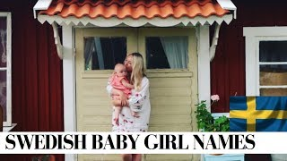BEAUTIFUL SWEDISH BABY GIRL NAMES & MEANINGS  | SJ STRUM