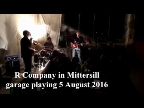 R Company - R Company in Mittersill garage playing 5.8.2016