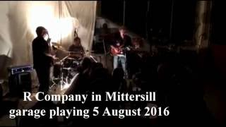 Video R Company in Mittersill garage playing 5.8.2016