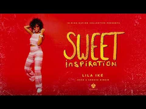 Lila Iké - Sweet Inspiration (Official Audio) | Rock & Groove Riddim