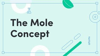 A Level Chemistry – The Mole Concept