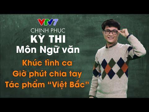 """Khúc tình ca: Giờ phút chia tay - Tác phẩm """"Việt Bắc"""""""