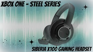 Steel Series Siberia X-100 Xbox One Gaming Headset Review