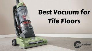 Best Vacuum for Tile Floors (2020)