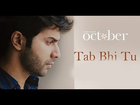 Latest Rahat Fateh Ali Khan Song Whatsapp Status | Tab Bhi Tu Video Song | October | Varun Dhawan