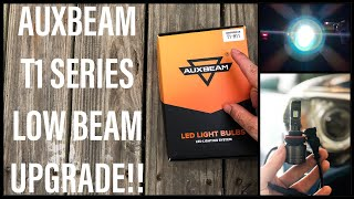 NEW AUXBEAM T1 SERIES LED HEADLIGHTS! BEST LIGHTS I'VE EVER USED!