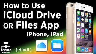 How to Use iCloud Drive (iOS10) or Files App (iOS11) on iPhone/iPad. HINDI