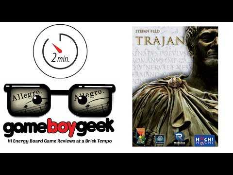 Trajan (2-min Allegro) Review with the Game Boy Geek