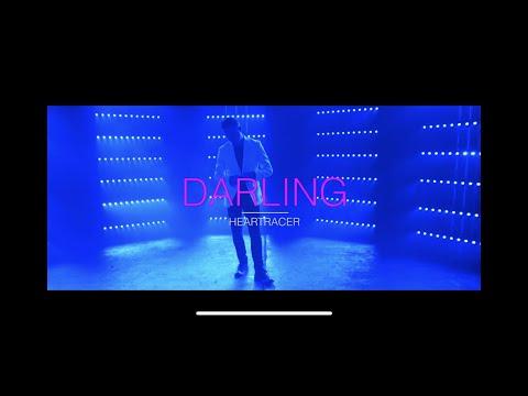 """Heartracer - """"Darling"""""""