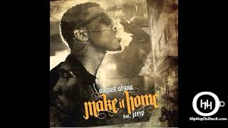 Music: Make It Home - August Alsina ft Jeezy {Dirty}