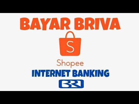 Cara Melakukan Pembayaran Shopee Lewat Internet Banking BRI