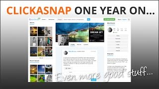 ClickASnap One Year On