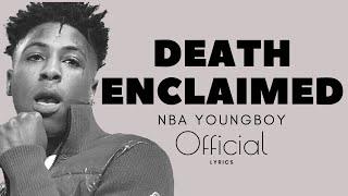 NBA Youngboy - Death Enclaimed (Official Lyrics)