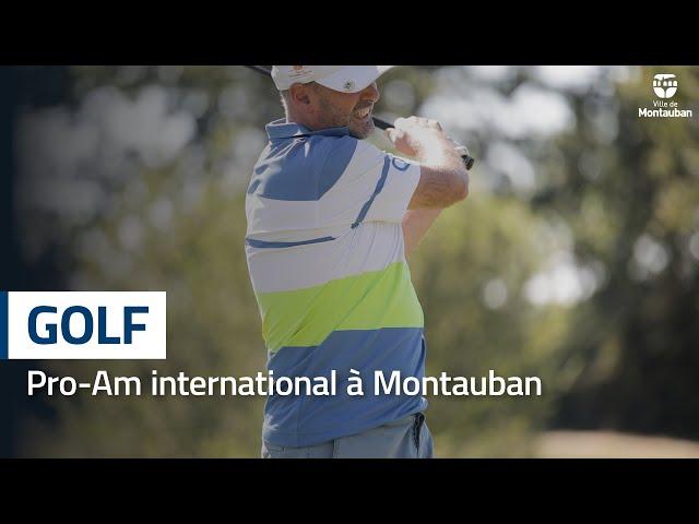 Tournoi Pro-Am au golf de Montauban l'Estang