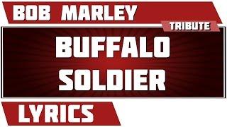 Buffalo Soldier   Bob Marley Tribute   Lyrics