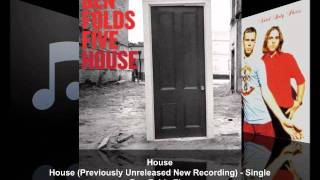 Ben Folds Five- House