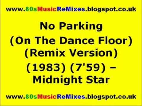 No Parking (On The Dance Floor) (Remix Version) - Midnight Star | 80s Dance Music | 80s Club Mixes