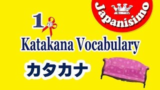 1)Top10 KATAKANA words! -things you use everyday at home(furniture,etc)
