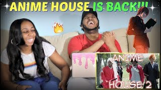 "RDCworld1 ""ANIME HOUSE 2"" REACTION!!!"