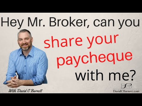 Hey Mr. Broker, can you share your paycheque with me? business broker mergers and acquisitions