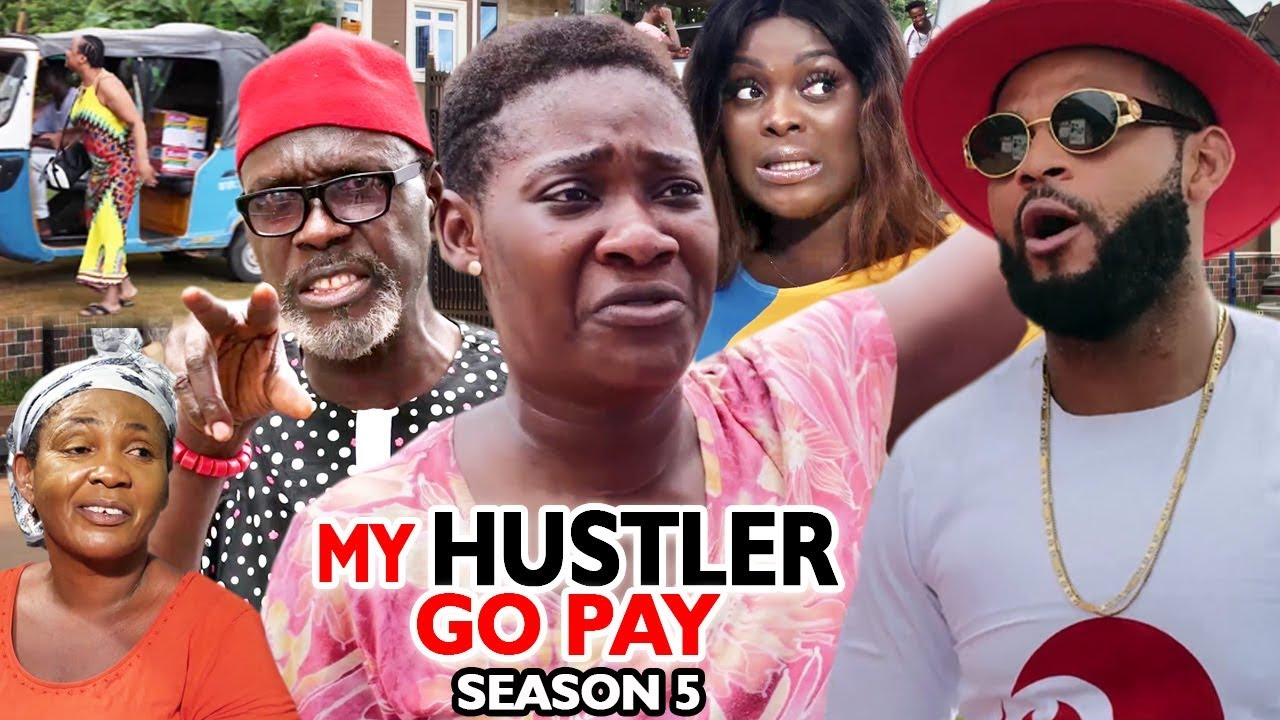 My Hustle Go Pay (2019) (Part 5)