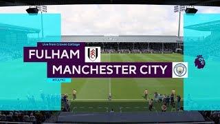 Fulham Vs Manchester City 0-2   Premier League - EPL   30.03.2019