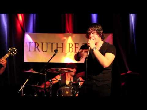 TRUTH BE TOLD LIVE HQ AUDIO 05.20.2012