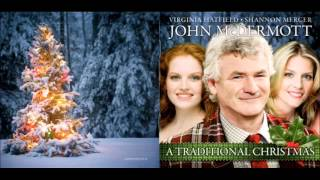John McDermott and Shannon Mercer ♥♥ Away in a Manger / Love Divine ♥♥