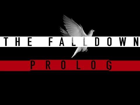 The Falldown - THE FALLDOWN - PROLOG