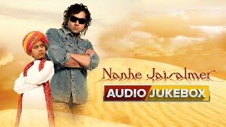 Nanhe Jaisalmer - Jukebox (Full Songs) - YouTube
