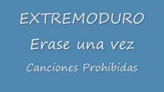 Extremoduro erase una vez.wmv