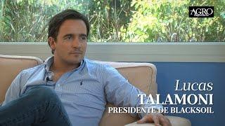 Lucas Talamoni - Presidente de Blacksoil