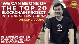 Tomochain, Ethereum, Top 5 Cryptos and More with Dr. Long Vuong