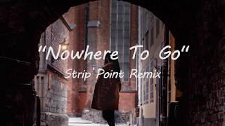 "Hayden James & NAATIONS   ""Nowhere To Go"" (Strip Point Remix)"