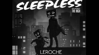 Sleepless-Cazzette ft The High (LeRoche Bootleg)