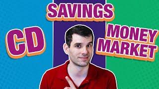 CD vs Savings Accounts vs Money Market (EXPLAINED!)
