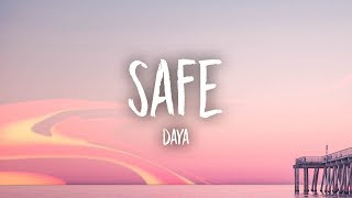 Daya   Safe (Lyrics)
