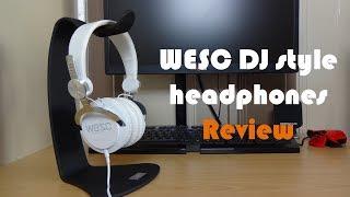 WESC DJ style headphones review
