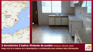 preview picture of video '3 dormitorios 2 baños Vivienda de pueblo se Vende en Redovan, Alicante, Spain'