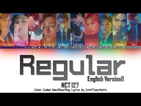 NCT 127 (엔씨티 127) - Regular (레귤러) (English Ver.) Color Coded Lyrics