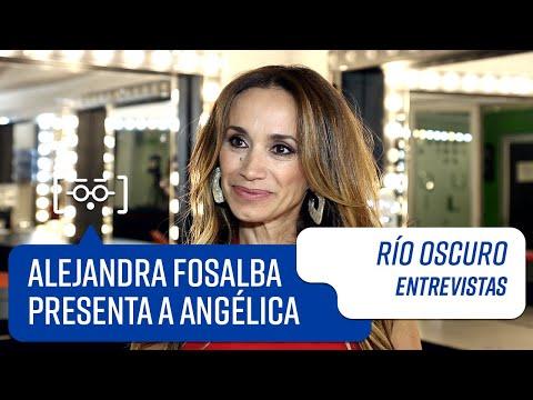 Alejandra Fosalba presenta a Angélica | Entrevistas | Río Oscuro
