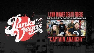 "Lawn Mower Death Riders ""Captain Anarchy"" (Anti Flag cover) Punks in Vegas Stripped Down Session"