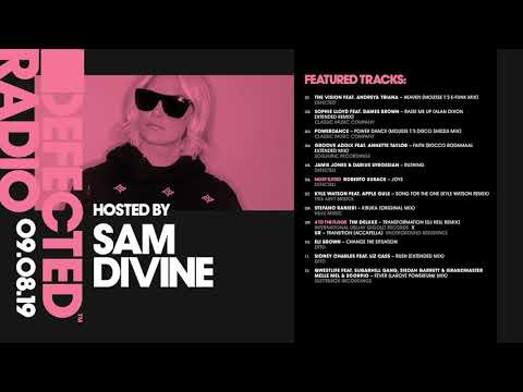 Defected Radio Show presented by Sam Divine - 09.08.19