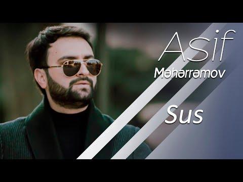 Asif Meherremov - Sus 2019 mp3 yukle - mp3.DINAMIK.az