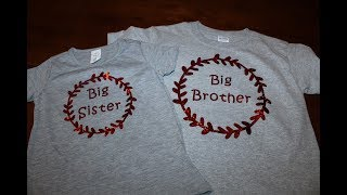 Creating Big Sister & Big Brother Shirts Using the Cricut Explore Air 2 Cutting Machine