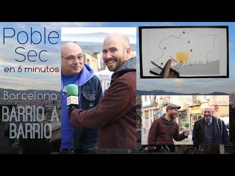 Poble Sec en 6 minutos - Barcelona Barrio a Barrio