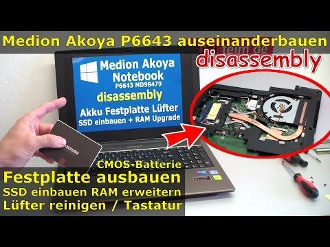 Medion Akoya Notebook öffnen | SSD HDD wechseln | P6643 MD98479 | RAM Lüfter Laptop Windows 10