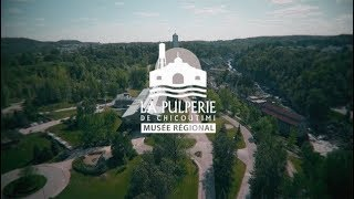 La Pulperie de Chicoutimi - Musée régional