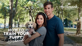 Tip #3 - How to Train Your Husband - Hallmark Channel