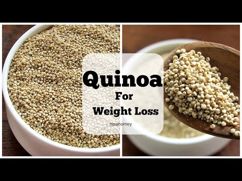 Video Quinoa - Super Weight Loss Fat Burning Seed Grain - Health Benefits Of Quinoa - Lose Weight Fast
